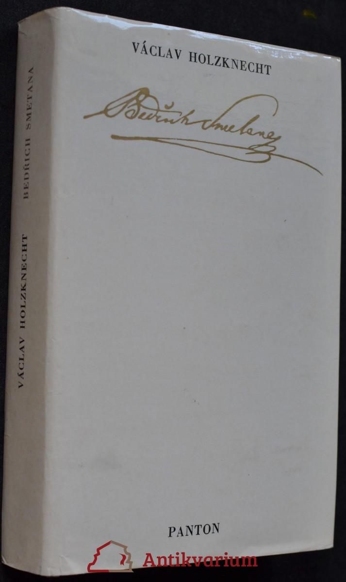 Bedřich Smetana : život a dílo