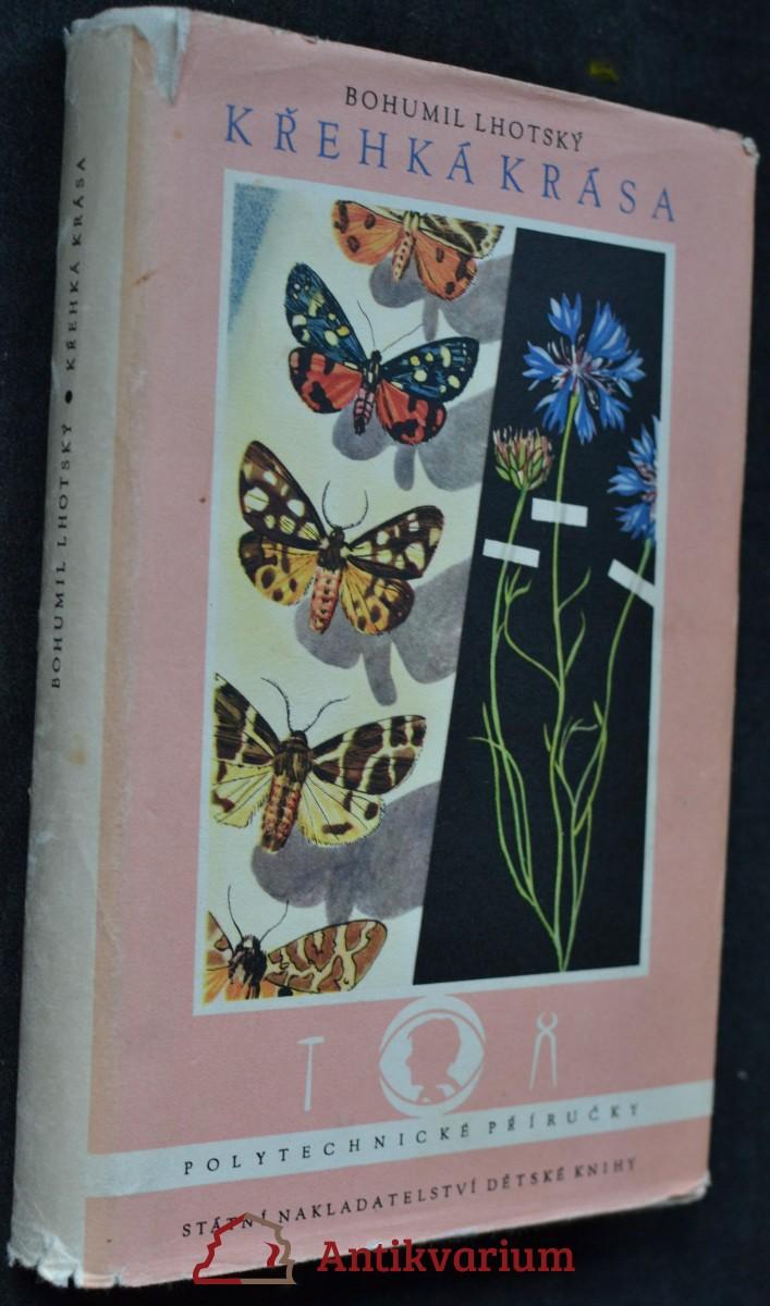 Křehká krása : Sběr a preparování živočichů a rostlin