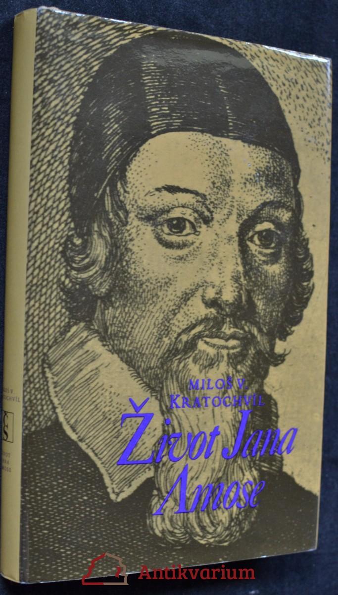 Život Jana Amose : román