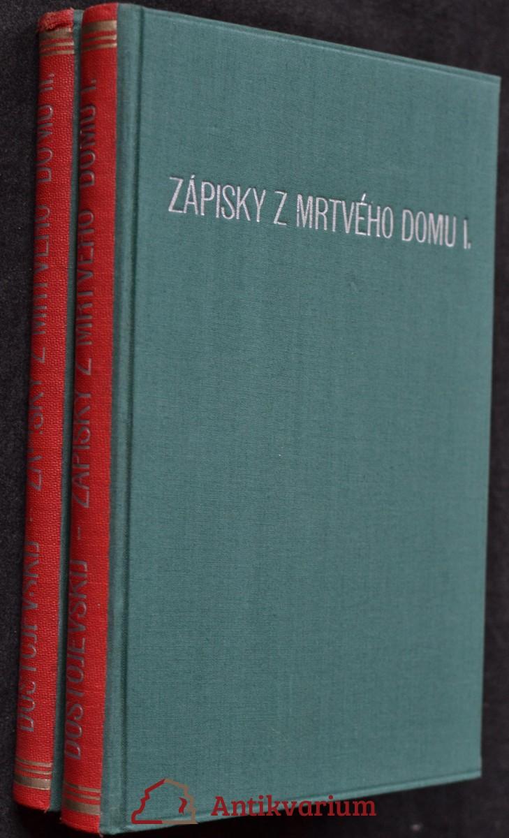 Zápisky z mrtvého domu : román o dvou dílech, Sv. 1 a Sv. 2