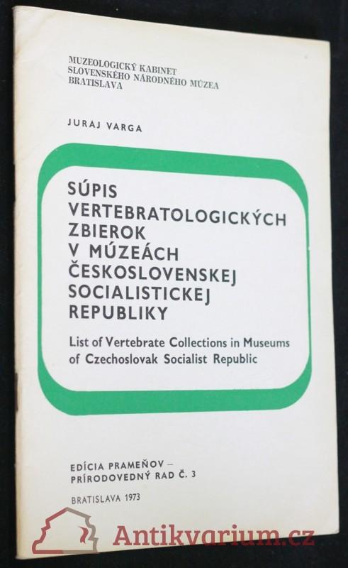 antikvární kniha Súpis vertebratologických zbierok v muzeách Československej socialistickej republiky, 1973