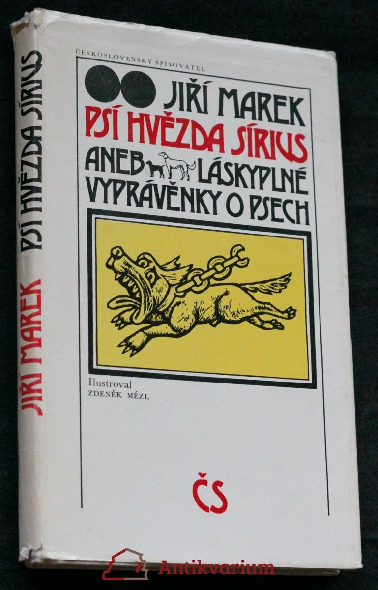 Psí hvězda Sírius, aneb, Láskyplné vyprávěnky o psech