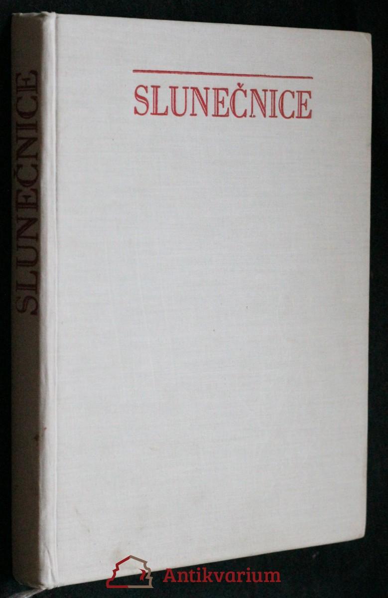 Slunečnice : pohádky, vyprávění a básničky mor. autorů o květinách a zvířátkách