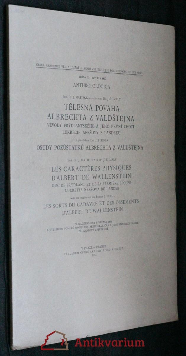 Anthropologica. Tělesná povaha Albrechta z Valdštejna