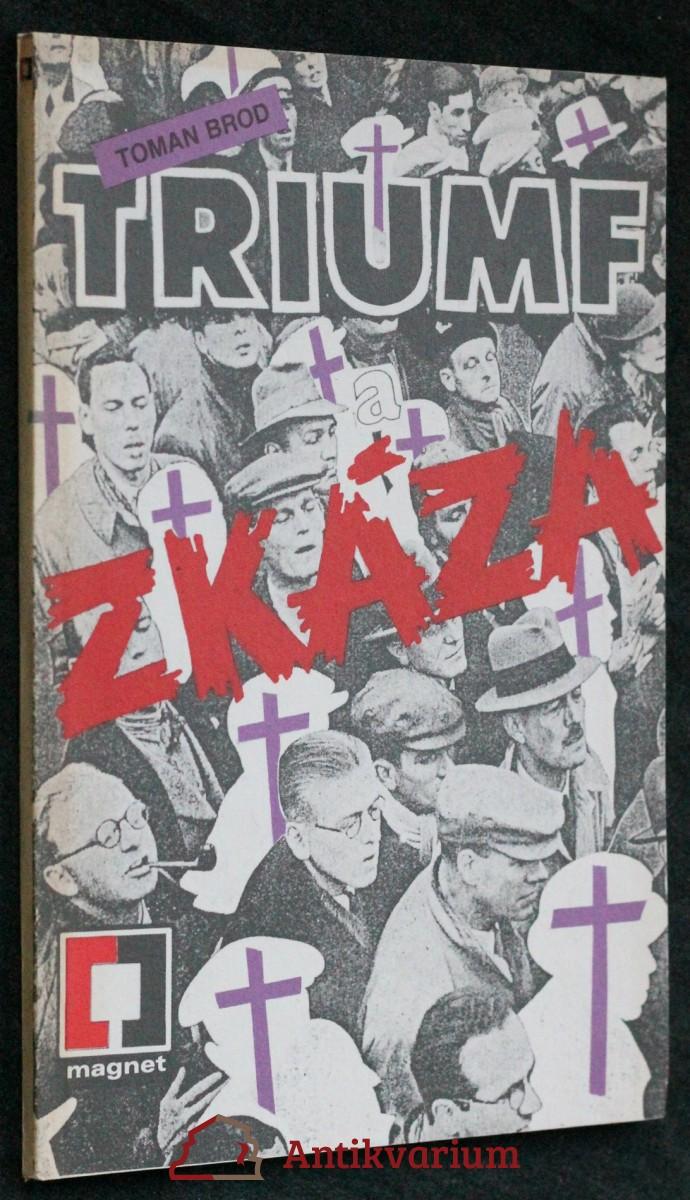 Triumf a zkáza : cesta československých komunistů k moci v letech 1945-1948. II. část