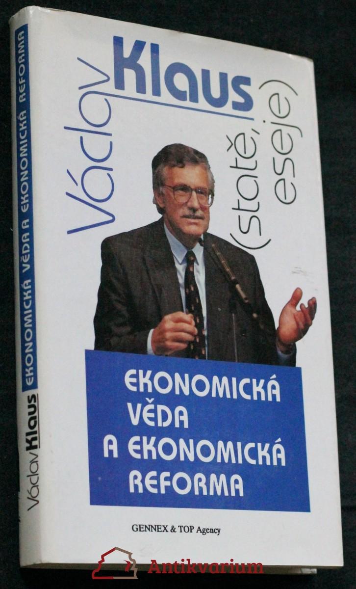 Ekonomická věda a ekonomická reforma : (statě, eseje)