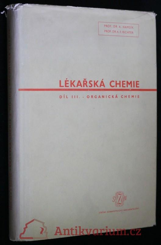 antikvární kniha Lékařská chemie. Díl 3, 1953