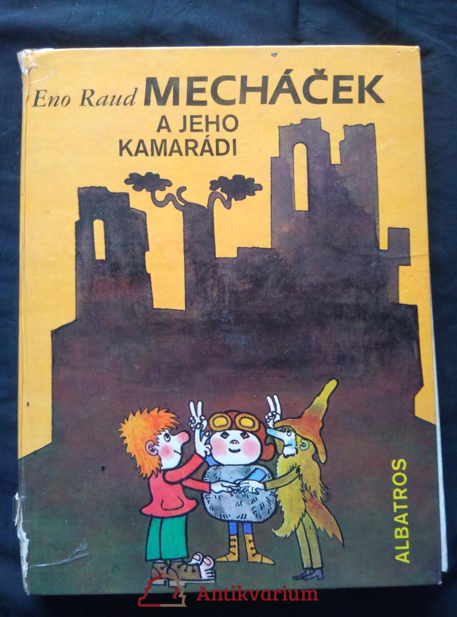 Mecháček a jeho kamarádi (A4, lam., 192 s.il. L. Vimr)