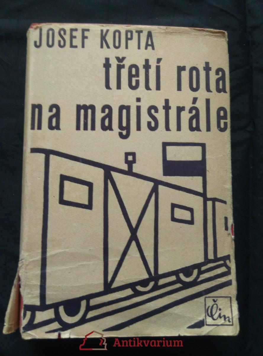 Třetí rota na magistrále (Oppl, 478 a,m ob a vaz. F. Janoušek)