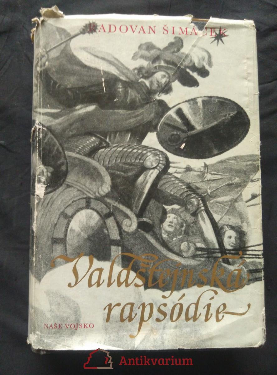 Valdštejnská rapsódie (Ocpl, 500 s., il. J. Blažek)