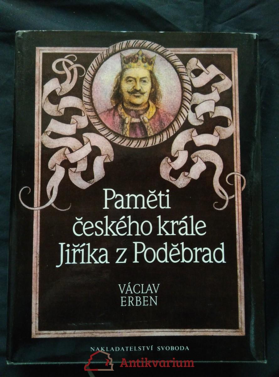 Paměti českého krále Jiříka z Poděbrad (A4, Ocpl, 552 s., il. P. Melan)