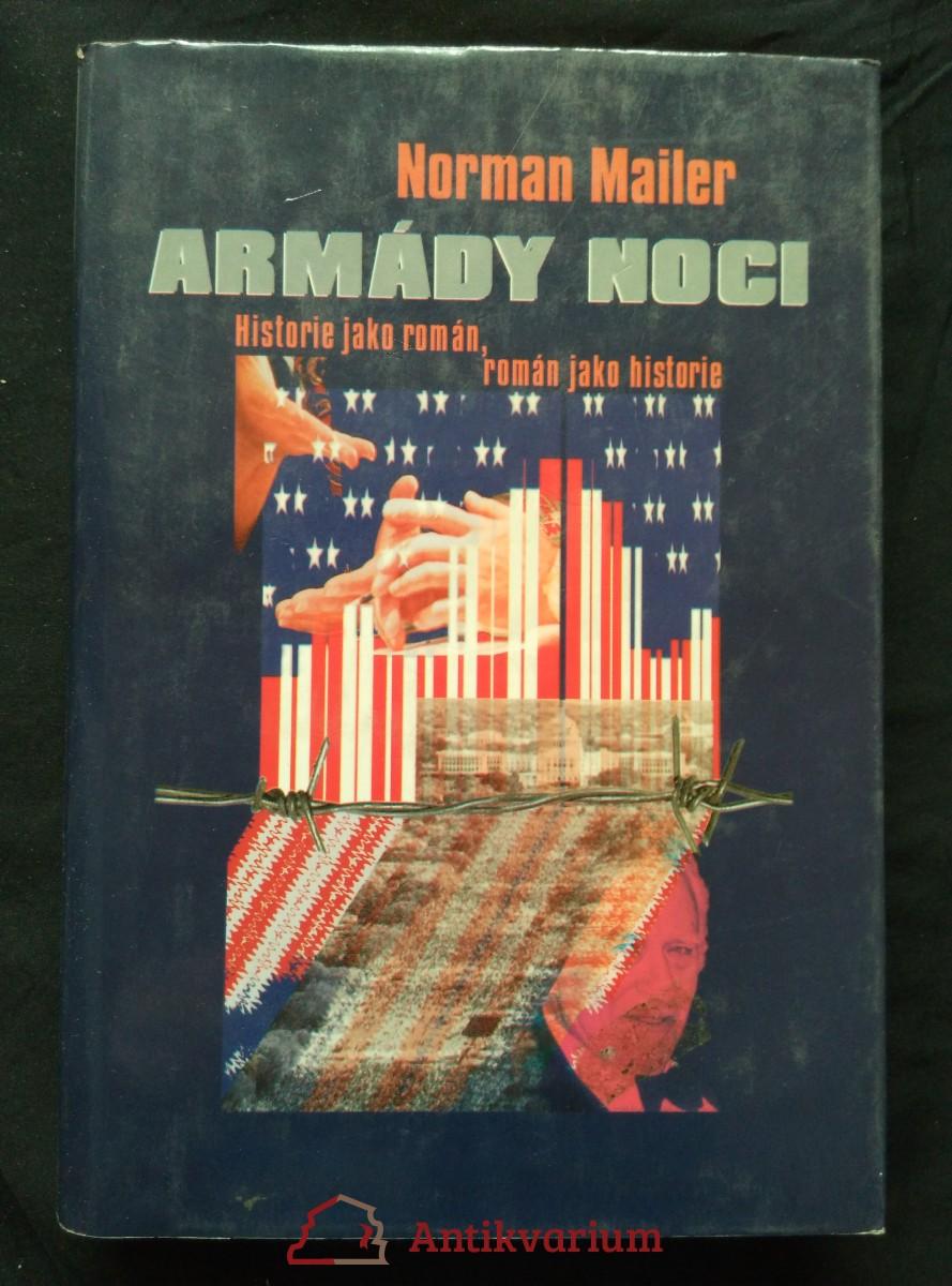 Armády noci - Historie jako román, román jako historie (Ocpl, 304 s.)