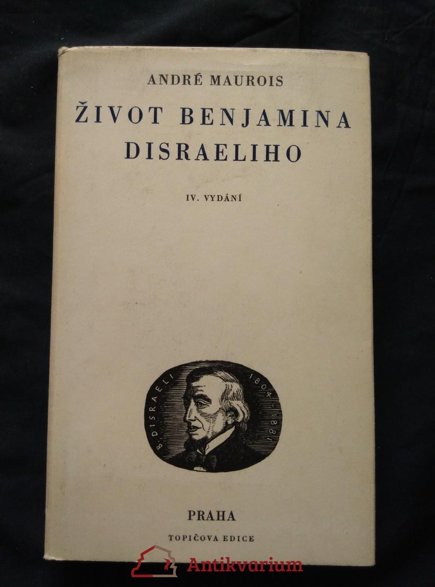 Život Benjamina Disraeliho (Oppl, 300 s., pův. dřevoryt a typo C. Bouda)
