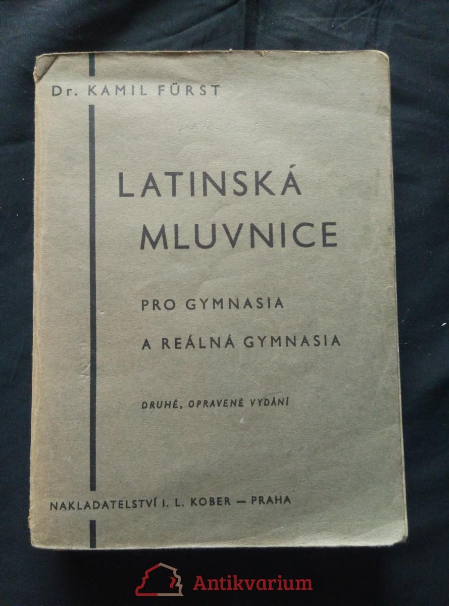 Latinská mluvnice pro gymnasia a reálná gymnasia (Obr, 304 s.)