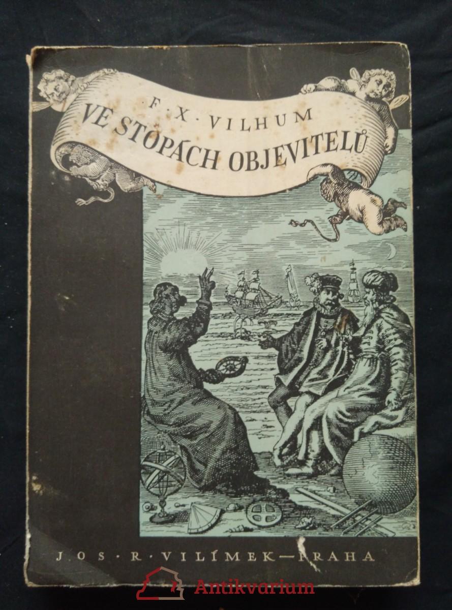 Ve stopách objevitelů (Obr., 218 s.)