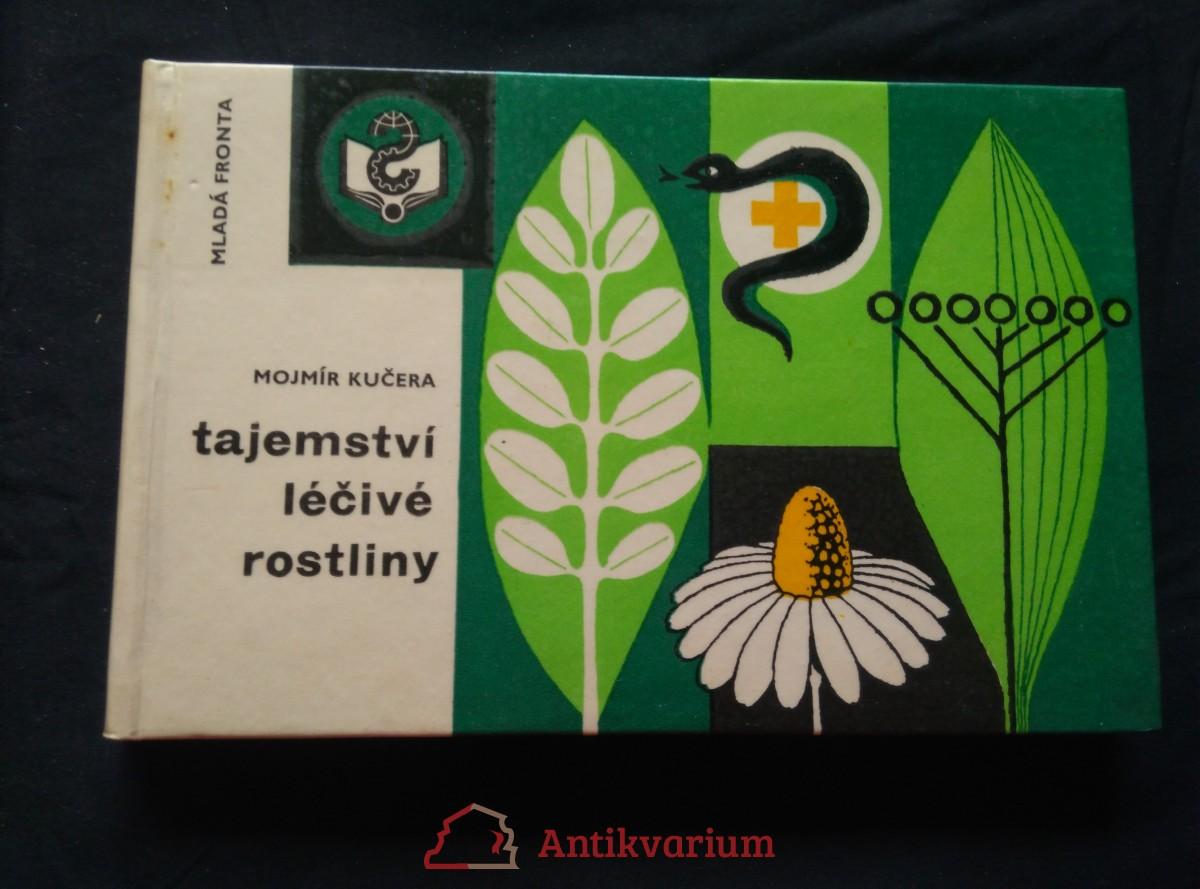 Tajemství léčivé rostliny (lam., 172 s., il. M. Kučera)