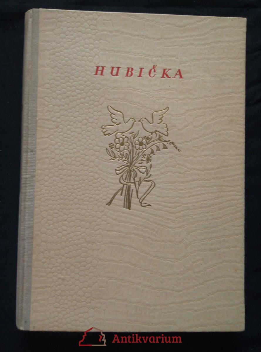 Hubička (Oppl., 96 s., il. M. Rambousková)