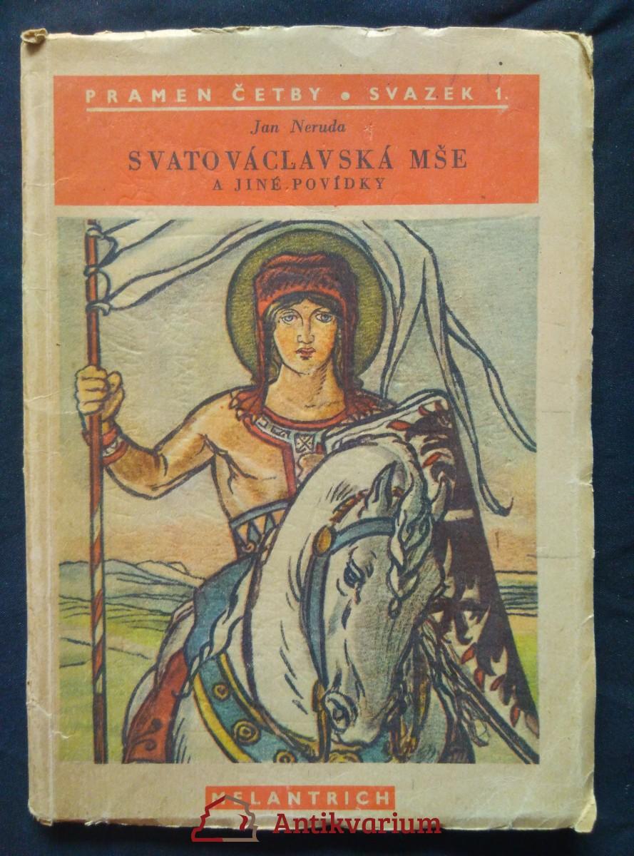 Svatováclavská mše a jiné povídky (Obr., 65 s., il. M. Aleš)