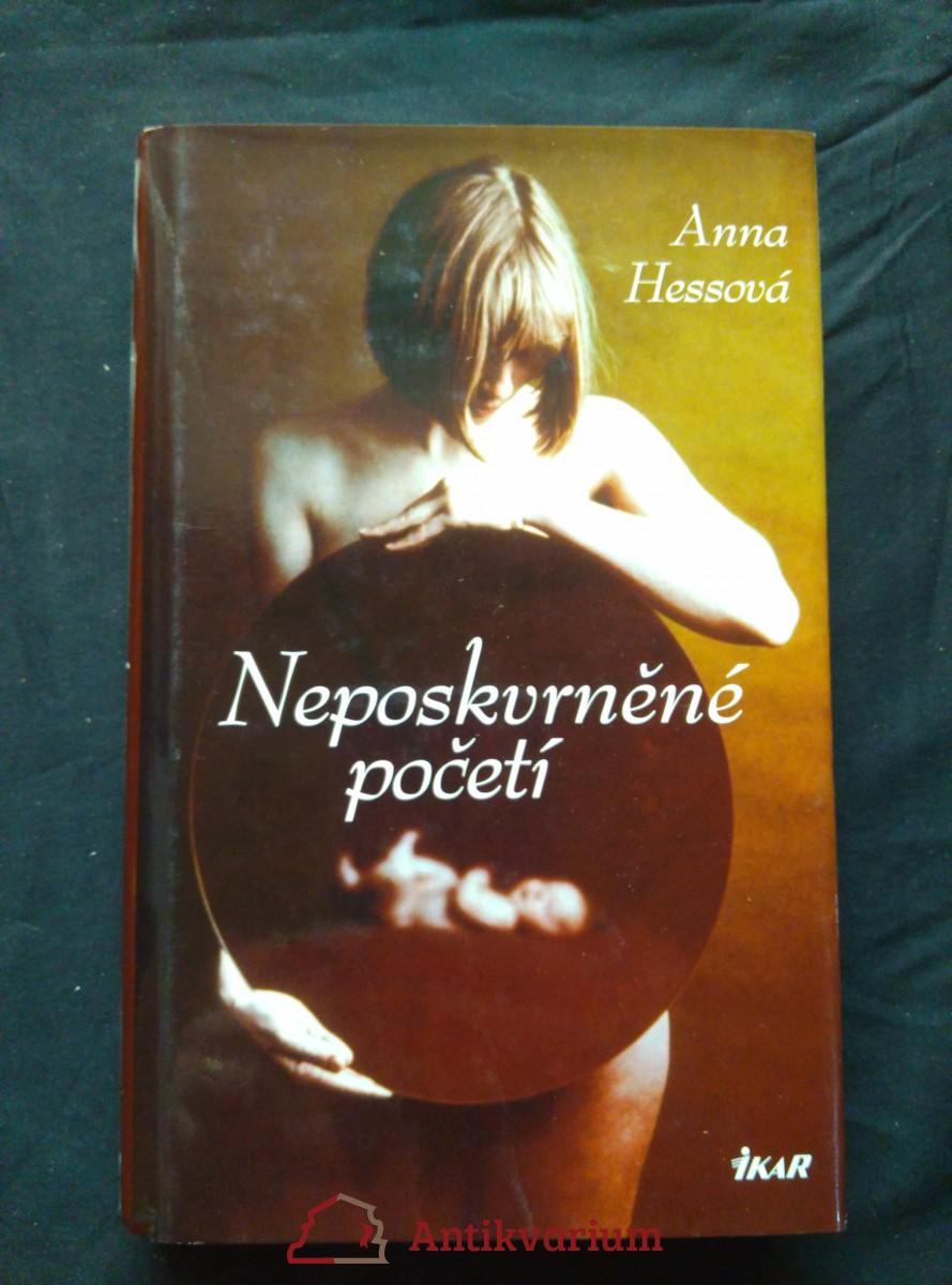 antikvární kniha Neposkvrněné početí (pv, 240 s.), 2006