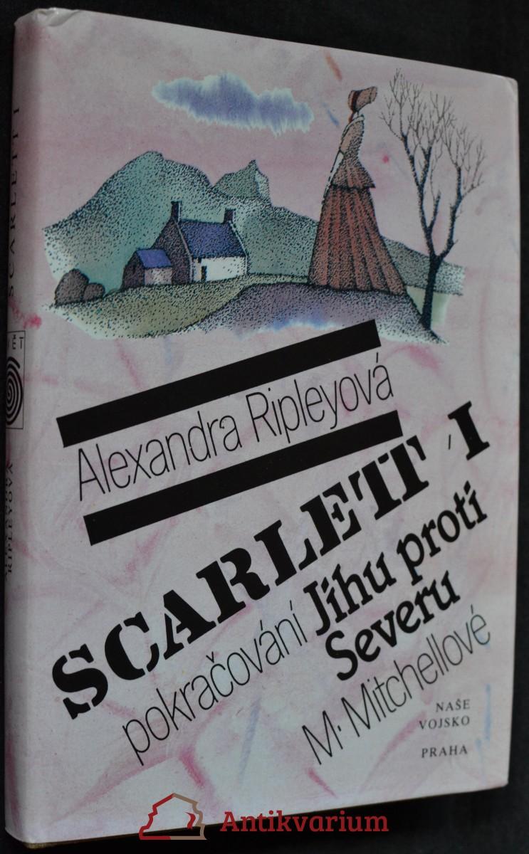 Scarlett : pokračování Jihu proti Severu M. Mitchellové
