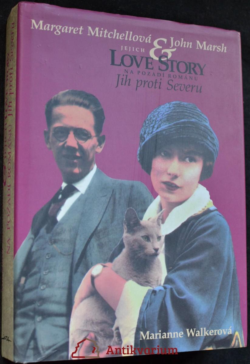 Margaret Mitchellová & John Marsh : jejich love story na pozadí románu Jih proti Severu