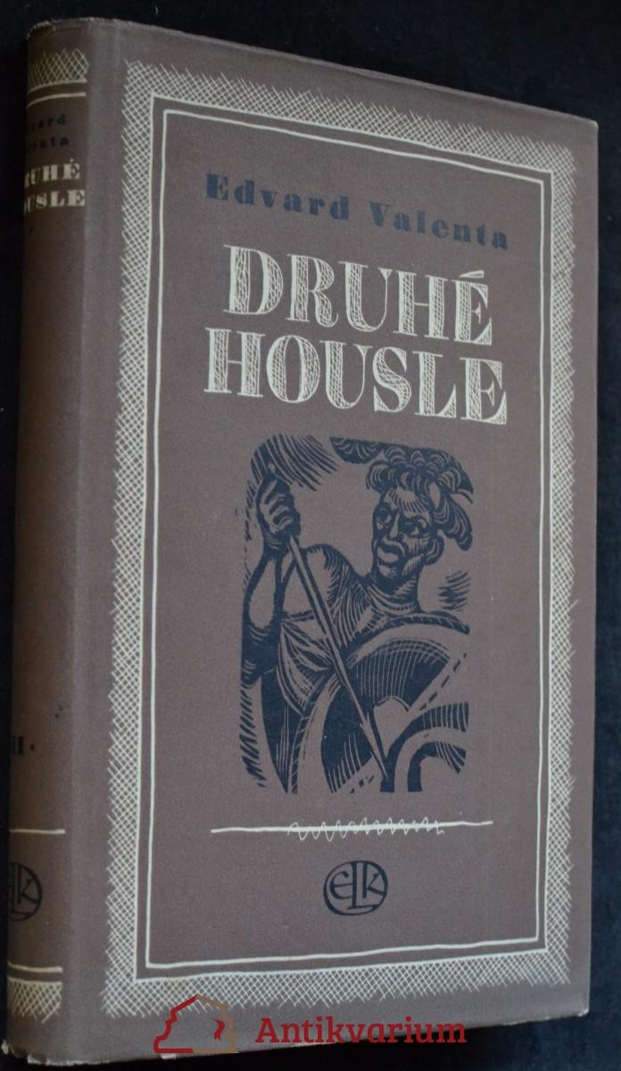 Druhé housle : román o velké cestě Emila Holuba