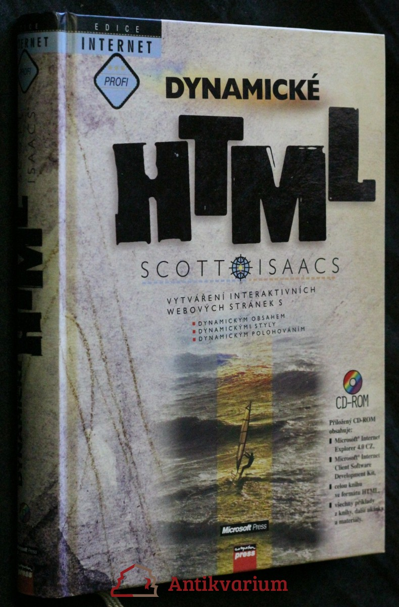 Dynamické HTML : vytváření interaktivních webových stránek s dynamickým obsahem, dynamickými styly, dynamickým polohováním