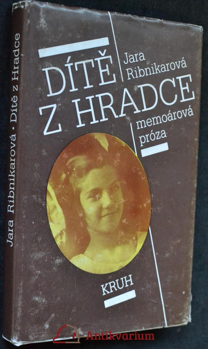 Dítě z Hradce : memoárová próza