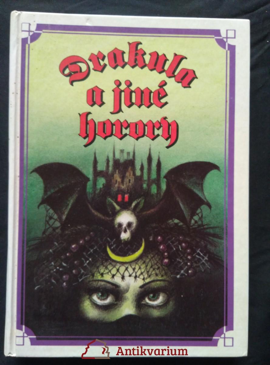 Drakula a jiné horory (lam, 152 s., ob a il. J. Černý