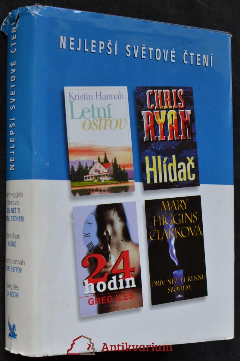 Nejlepší světové čtení: Dřív než ti řeknu sbohem, Letní ostrov, Hlídač, 24 hodin