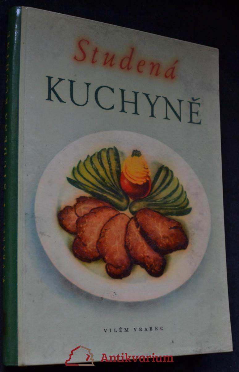 Studená kuchyně : Na 1400 praktických pokynů a receptů