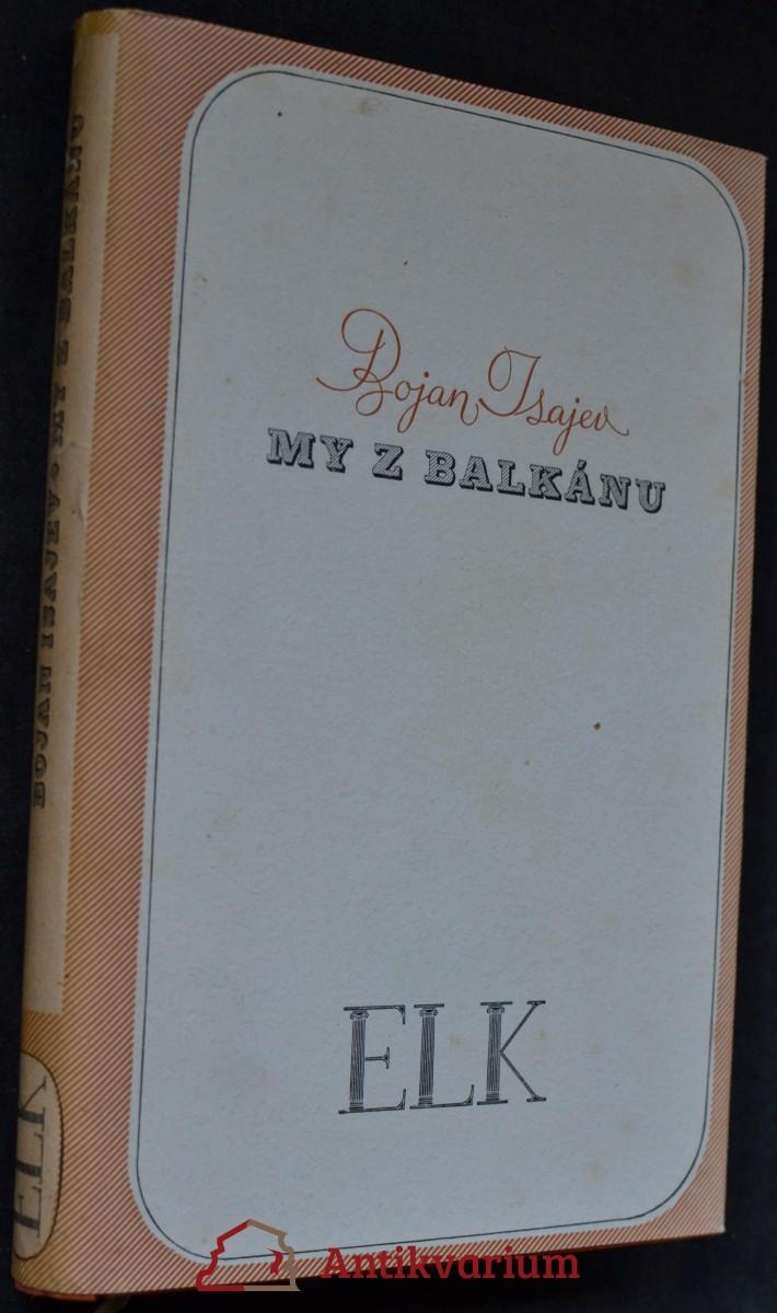 My z Balkánu : román z Bulharska
