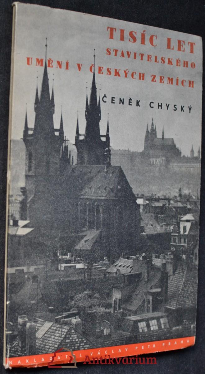 Tisíc let stavitelského umění v českých zemích