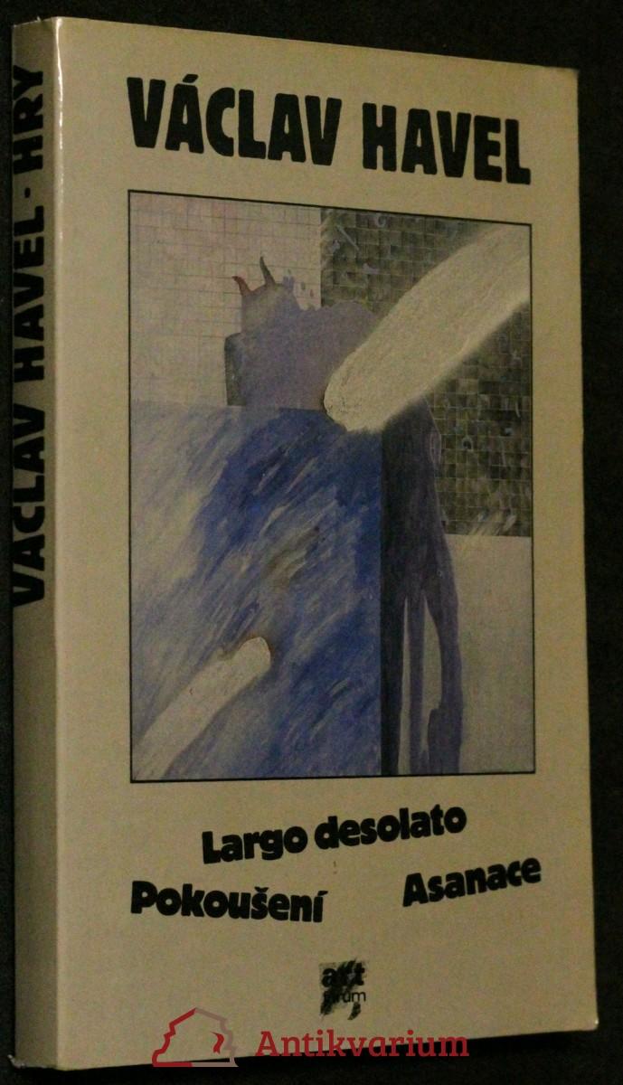 Largo desolato ; Pokoušení ; Asanace