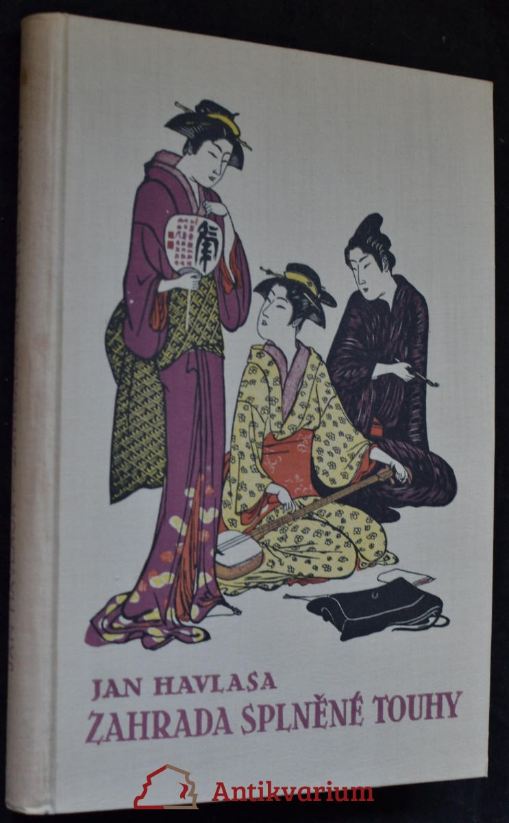 Zahrada splněné touhy : Kniha japonerií