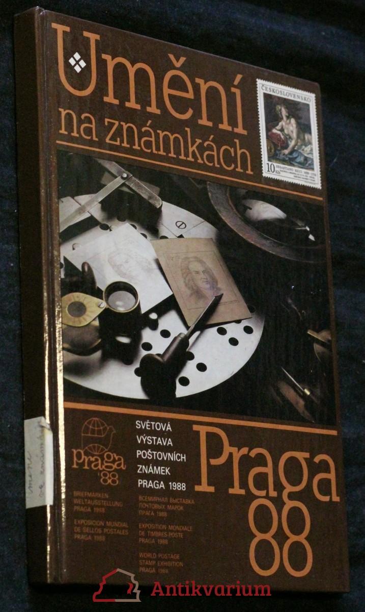 Umění na známkách : [Katalog výstavy], Praha červenec 1988