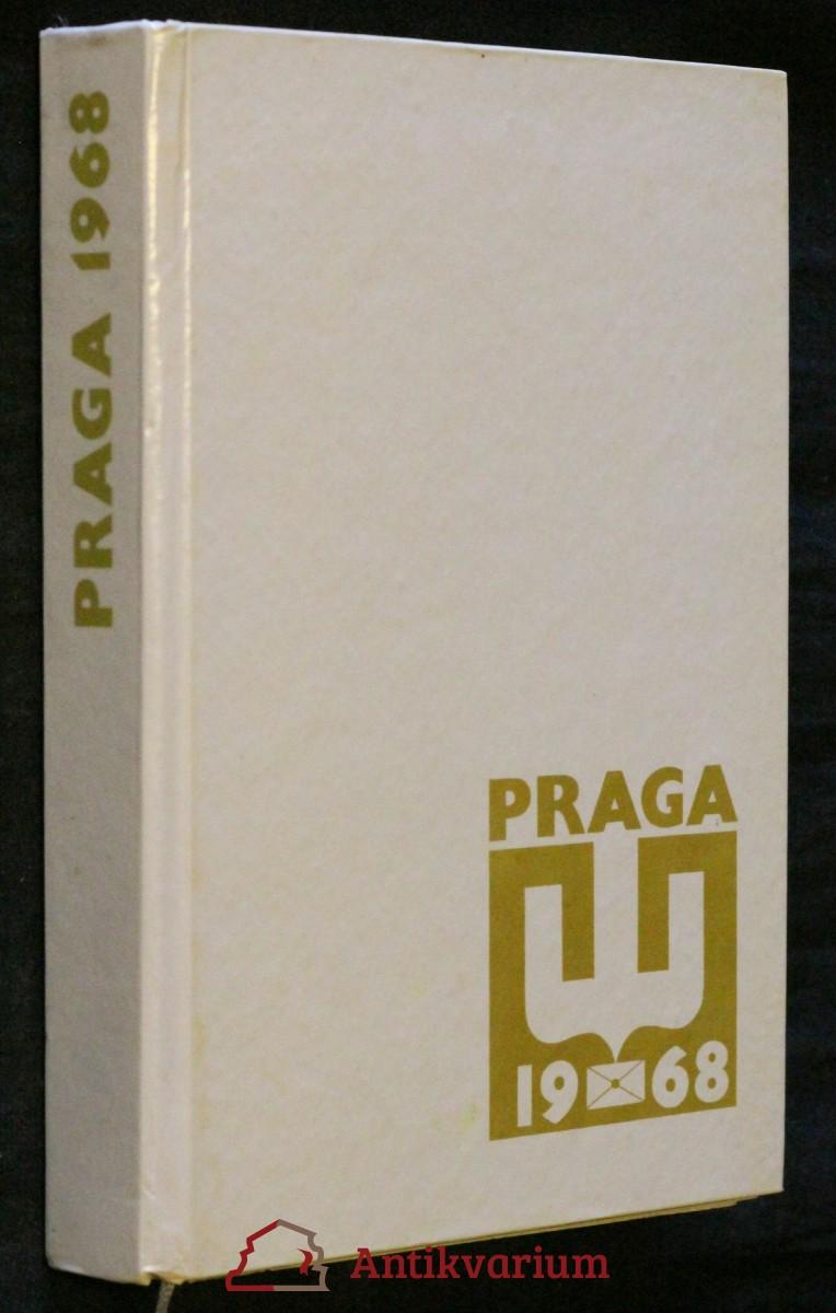Světová výstava poštovních známek Praga 1968. 22.8.-1968-7.7.1968 Praha Československo