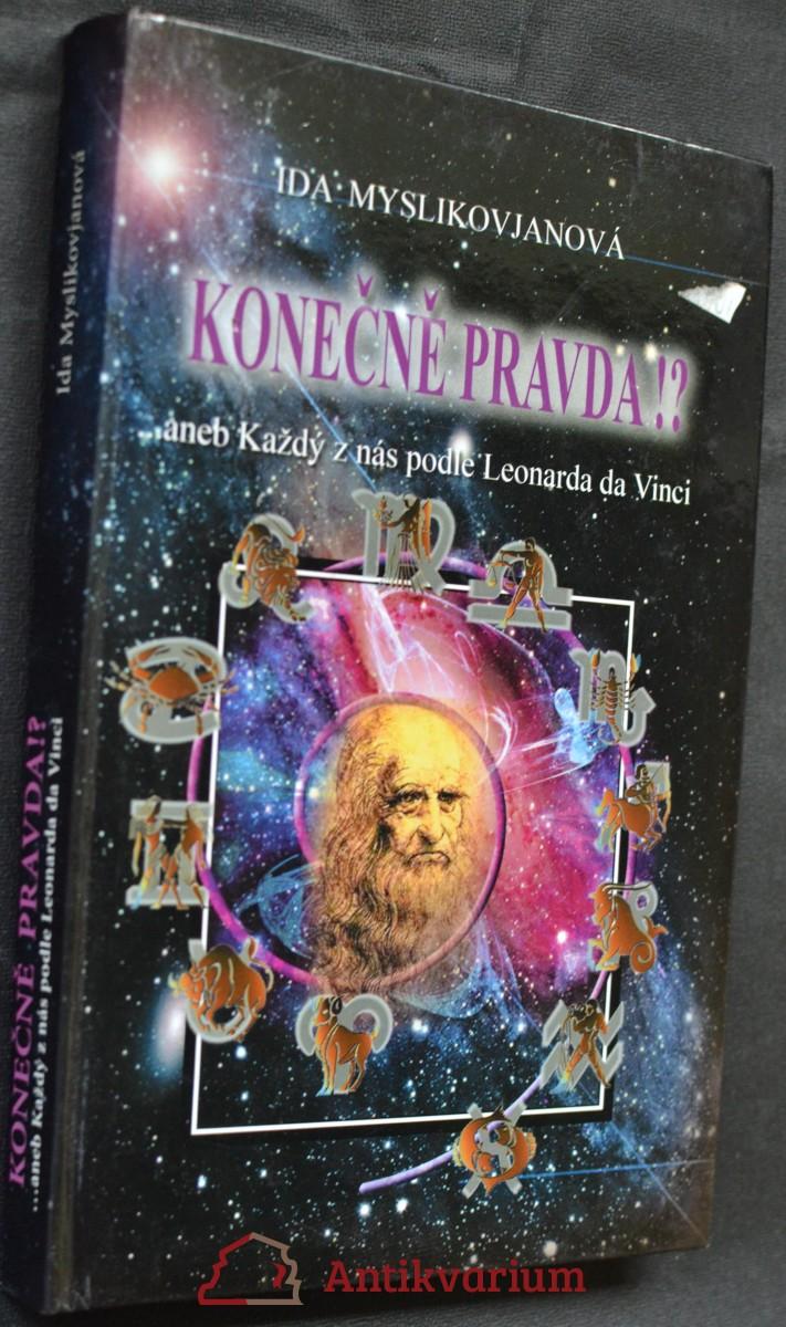 Konečně pravda!? : --aneb, Každý z nás podle Leonarda da Vinci