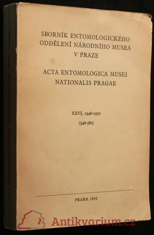 antikvární kniha Sborník entomologického oddělení národního musea v Praze XXVI 1948-1950, 1952
