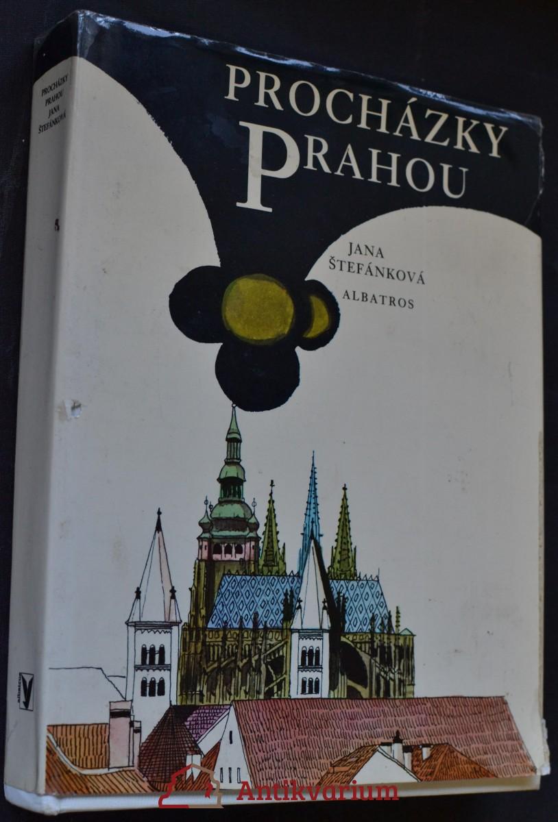 Procházky Prahou : pro čtenáře od 9 let