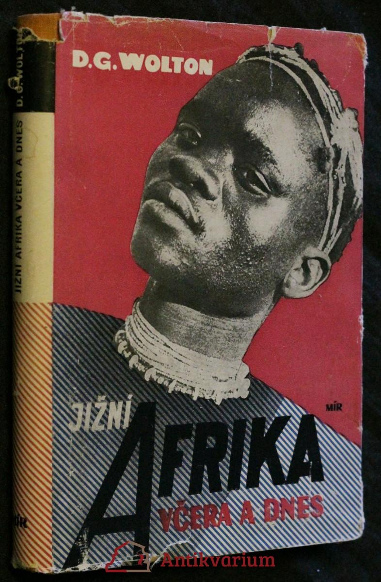 Jižní Afrika včera a dnes