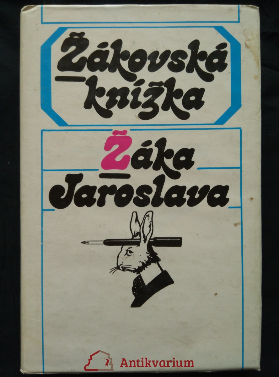 Žákovská knížka Žáka Jaroslava (Ocpl, 246 s.)