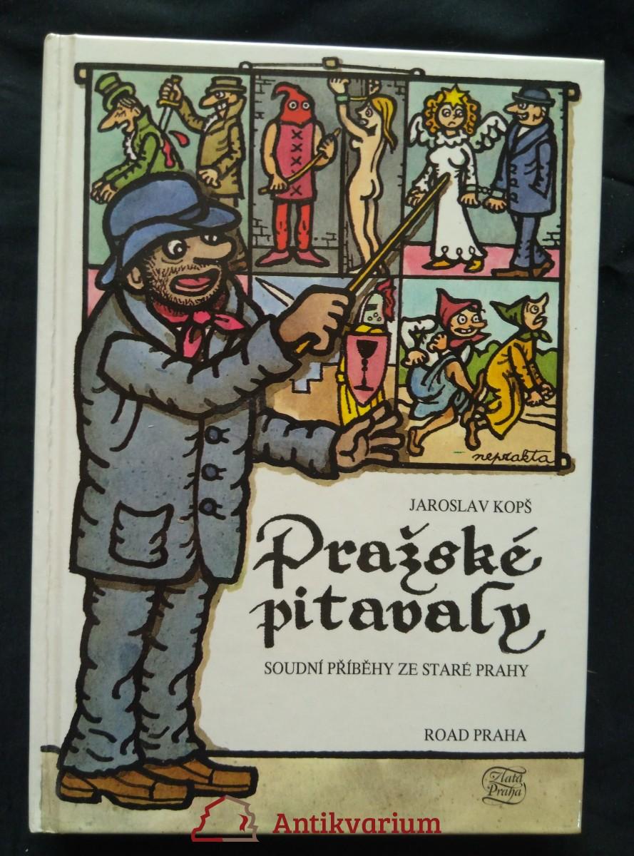 Pražské pitavaly - soudní příběhy ze staré Prahy  (lam, 224 s.)