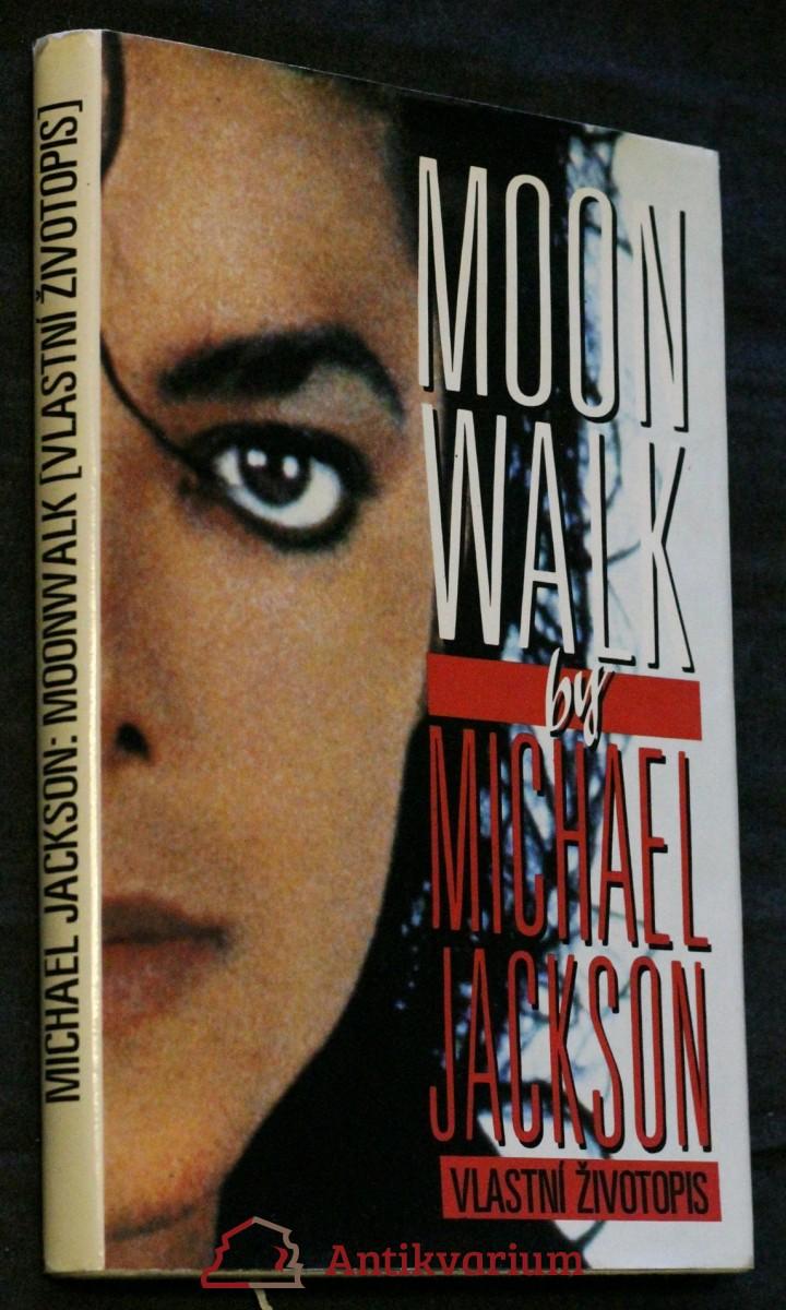 Moonwalk : vlastní životopis