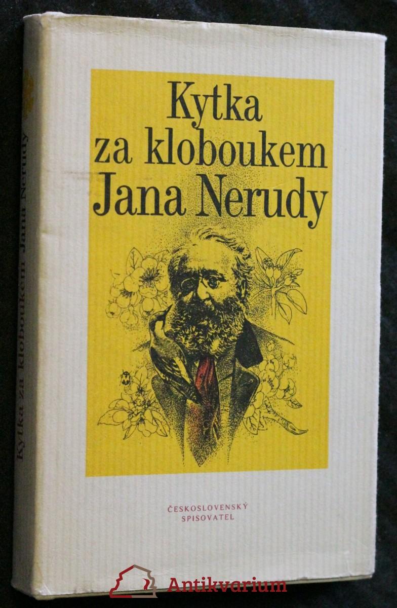 Kytka za kloboukem Jana Nerudy : [fejetony]