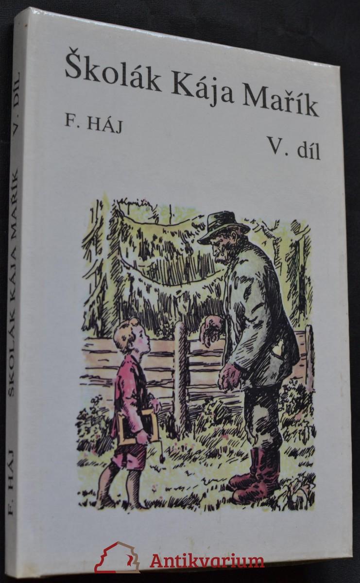 Školák Kája Mařík, díl V