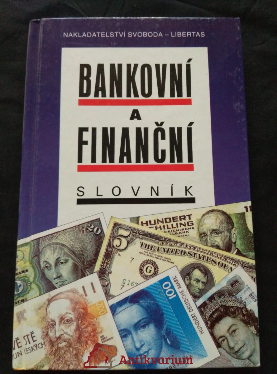 Bankovní a finanční slovník (lam, 168 s.)