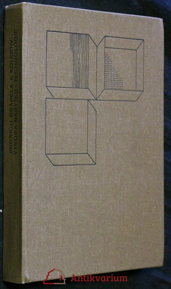 Výroba nábytku : technologie