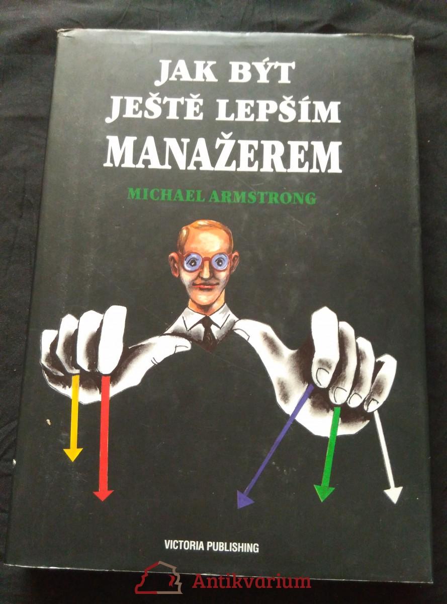 antikvární kniha Jak být ještě lepším manažerem, 1995