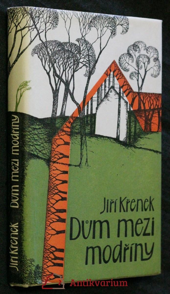 antikvární kniha Dům mezi modříny : Valigurky z Kopečka, kniha druhá, 1984